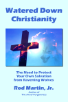Watered Down Christianity book cover